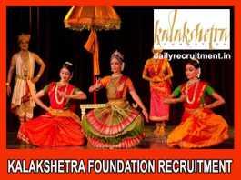 Kalakshetra Foundation Recruitment 2019