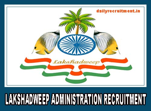 Lakshadweep Administration Recruitment 2020