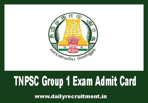 TNPSC Group 1 Exam Admit Card 2020