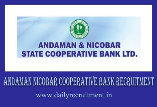 Andaman Nicobar Cooperative Bank Recruitment 2019
