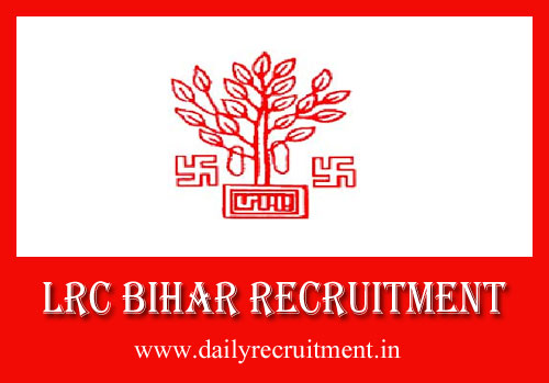 LRC Bihar Recruitment 2019, 6875 Amin, Clerk & Other Vacancies