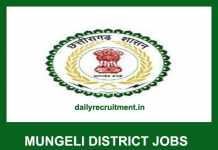 Mungeli District Jobs 2019