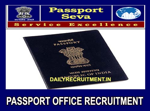 Passport Office Recruitment 2021