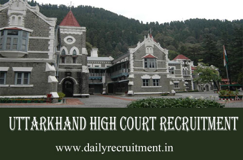 Uttarkhand High Court Recruitment 2019