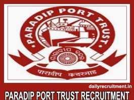 Paradip Port Trust Recruitment 2019
