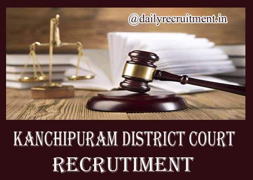 Kanchipuram District Court Recruitment 2019