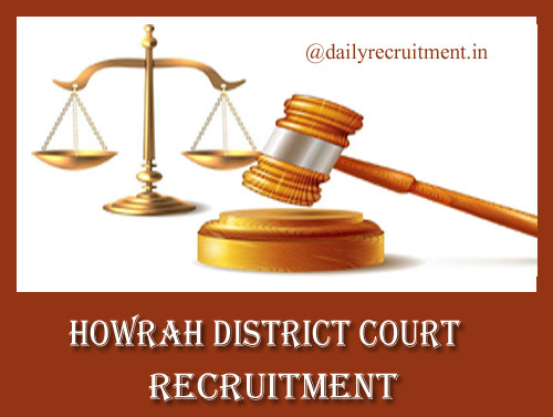 Howrah District Court Recruitment 2019