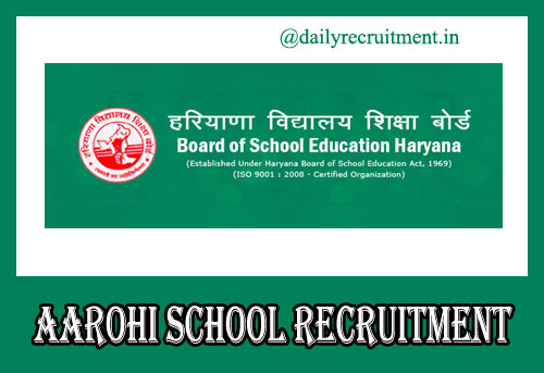 AAROHI School Recruitment 2019