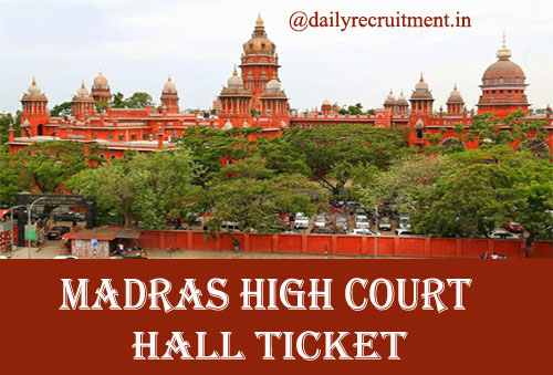 Madras High Court Hall Ticket 2019, Download Driver