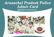 Arunachal Pradesh Police Constable Admit Card 2019