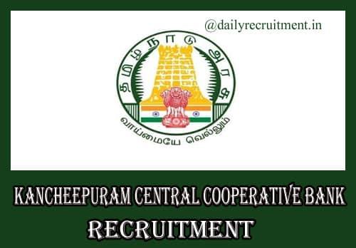Kancheepuram Central Cooperative Bank Recruitment 2020