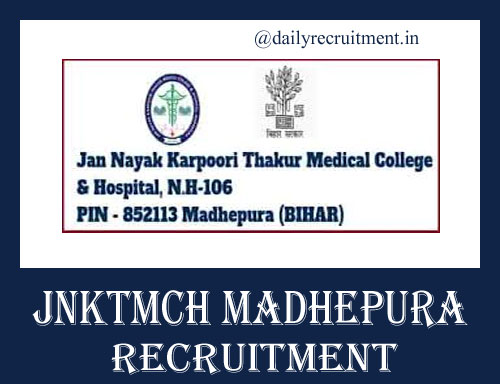 JNKTMCH Madhepura Recruitment 2019
