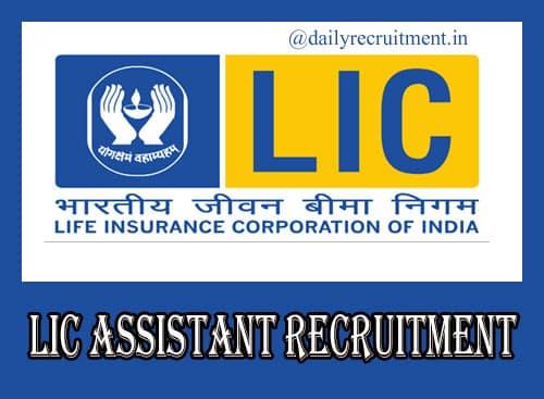 LIC Assistant Recruitment 2020