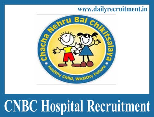CNBC Hospital Recruitment 2020