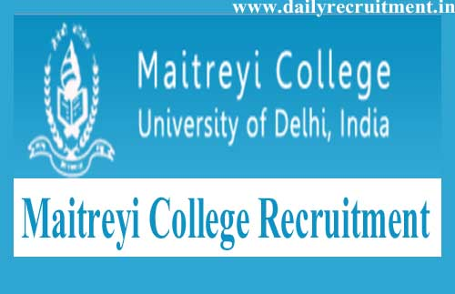 Maitreyi College Recruitment 2019