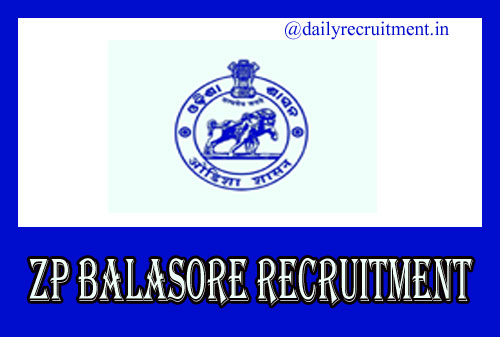 Zilla Parishad Balasore Recruitment 2019