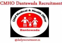CMHO Dantewada Recruitment 2019