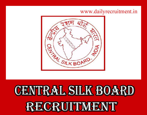 Central Silk Board Recruitment 2020