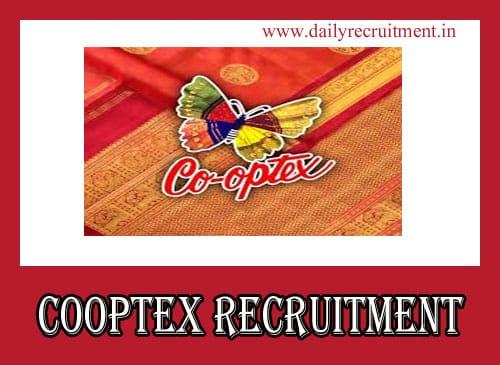 Cooptex Recruitment 2019