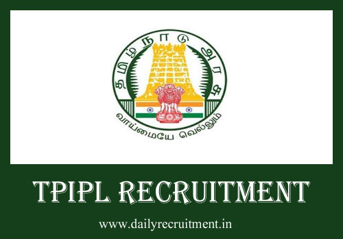 TPIPL Recruitment 2019