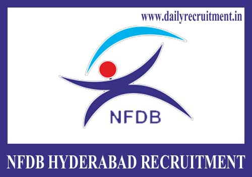 NFDB Hyderabad Recruitment 2019