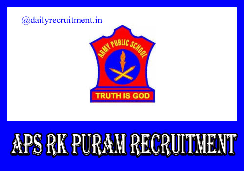 APS RK Puram Recruitment 2021