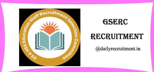 GSERC Recruitment 2019