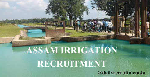 Assam Irrigation Recruitment 2020