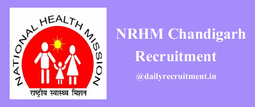NHM Chandigarh Recruitment 2021