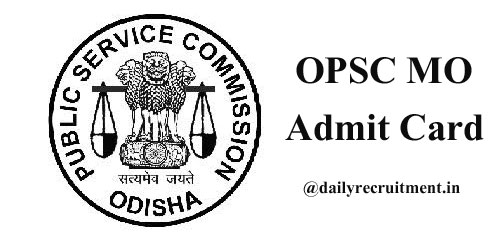 OPSC MO Admit Card 2020
