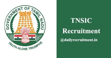 TNSIC Recruitment 2020
