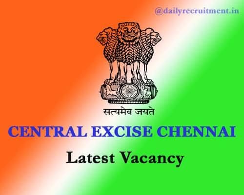 Central Excise Chennai Recruitment 2020