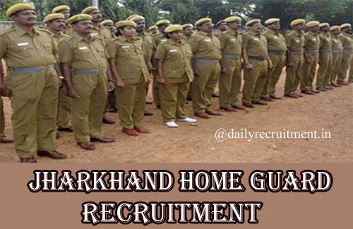 Jharkhand Home Guard Recruitment 2020