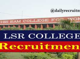 Lady Shir Ram College Recruitment 2020