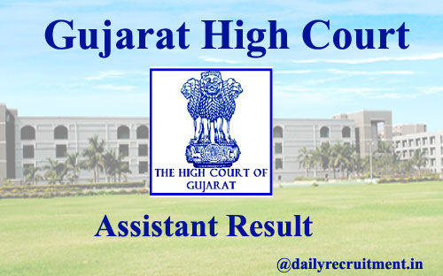 Gujarat High Court Assistant Result 2020