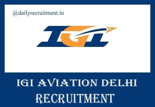 IGI Aviation Delhi Recruitment 2020
