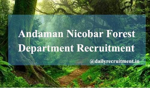 Andaman Nicobar Forest Guard Recruitment 2020