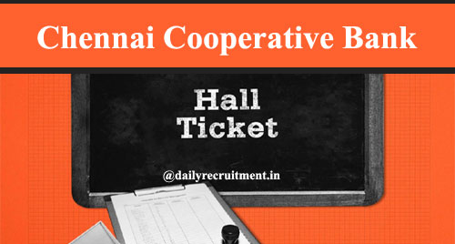 Chennai Cooperative Bank Hall Ticket 2020