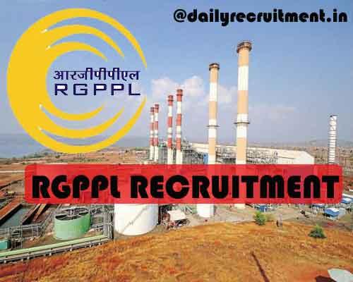 RGPPL Recruitment 2020