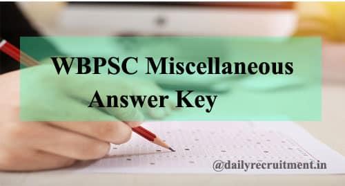 WBPSC Miscellaneous Answer Key