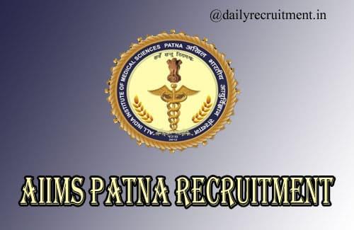 AIIMS Patna Recruitment 2020