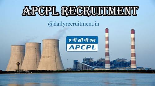 APCPL Recruitment 2020