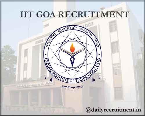 IIT Goa Recruitment 2020