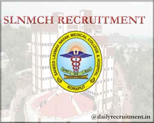 SLNMCH Koraput Recruitment 2020