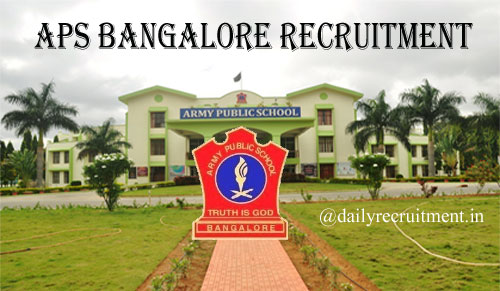 APS Bangalore Recruitment 2020