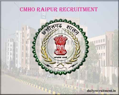 CMHO Raipur Recruitment 2020