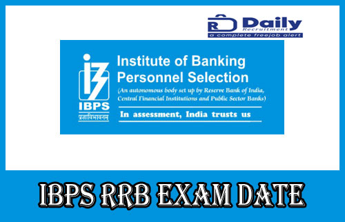 IBPS RRB Exam Date 2020