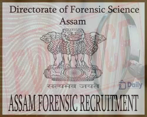 Assam Forensic Recruitment 2020
