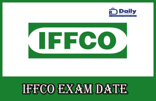 IFFCO AGT Exam Date 2020