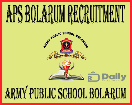 APS Bolarum Recruitment 2021